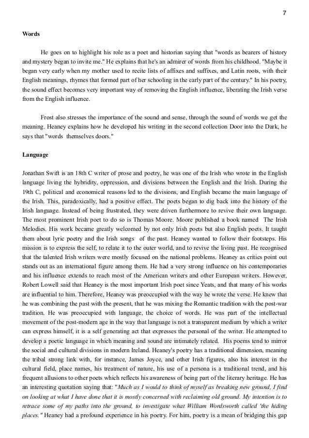 essays on seamus heaneys poems An adavncement of learning - seamus heaney in heaney's poem 'an advancement of learning' heaney uses macabre imagery and 'innocence to experience' approach on tackling fear.