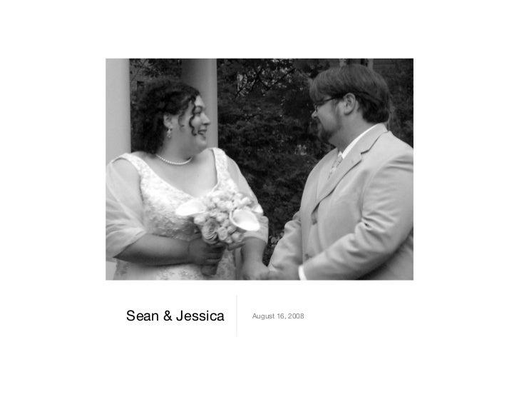 Sean  Jessica   August 16, 2008