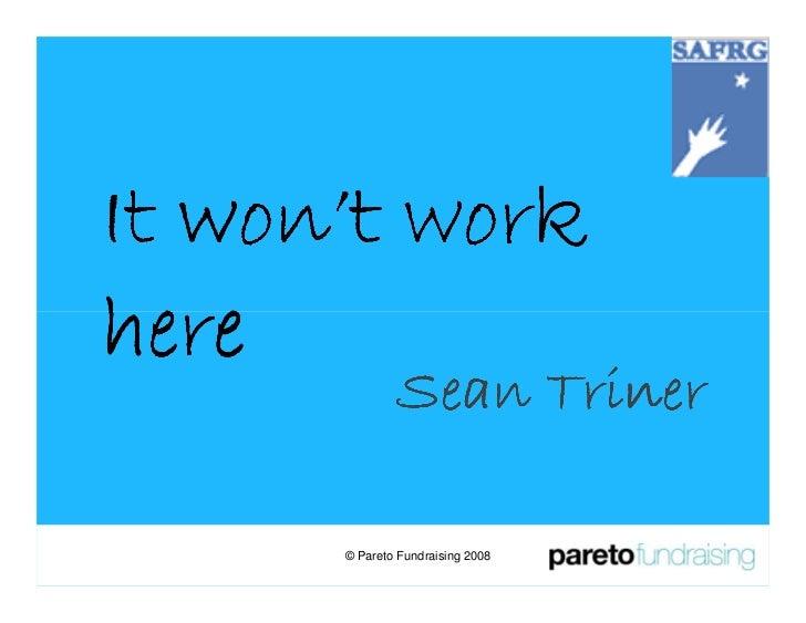 Sean Triner It Wont Work Here India 2008
