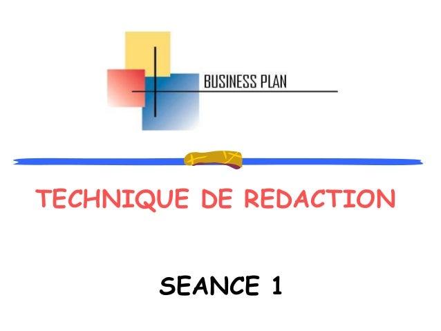 TECHNIQUE DE REDACTION SEANCE 1