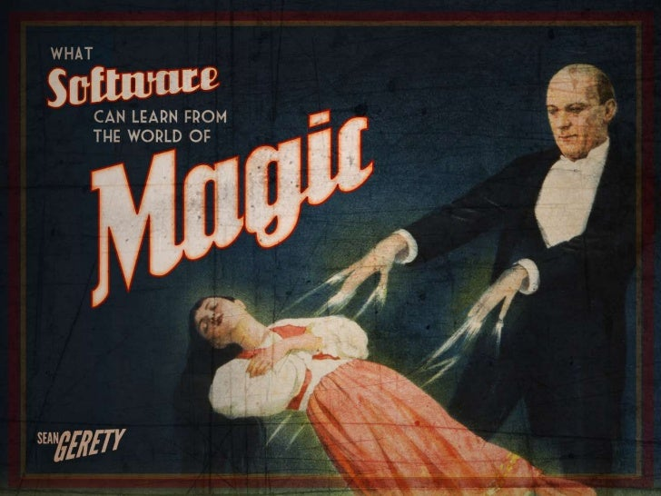 What Software can Learn from the World of Magic