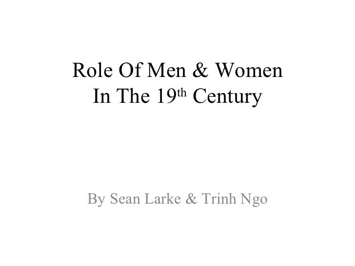 womens role in 19th century 16th- and 17th-century women authors an introduction to women who  europe during the second half of the 19th century,  of women's role in.