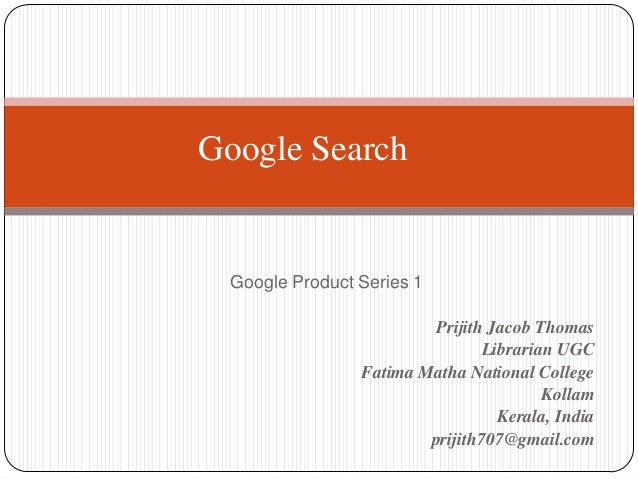 Google Search  Google Product Series 1 Prijith Jacob Thomas Librarian UGC Fatima Matha National College Kollam Kerala, Ind...
