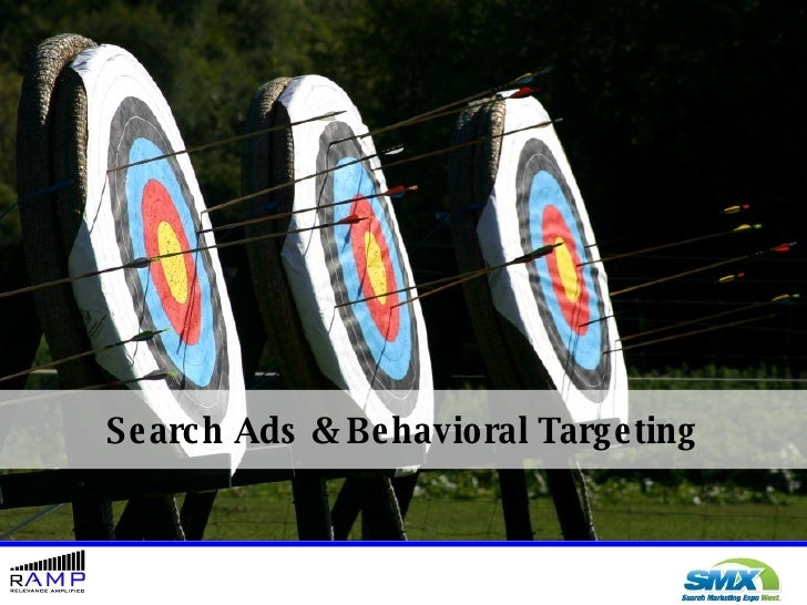 Search Ads & Behavioral Targeting