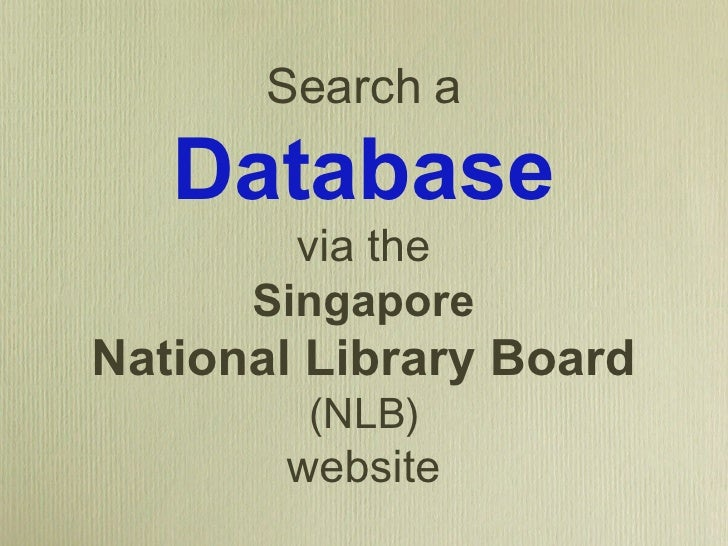 Search a Database via the Singapore National Library Board   (NLB) website