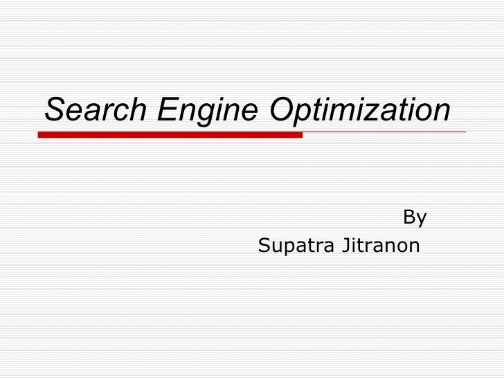 Search Engine Optimization By Supatra Jitranon