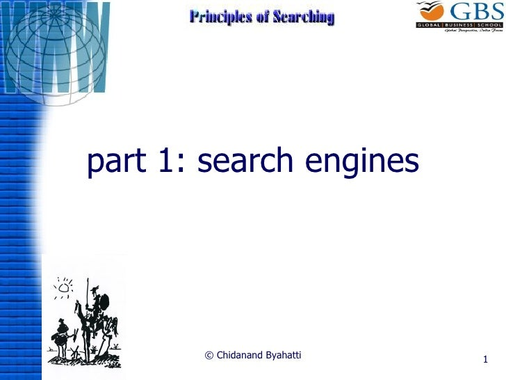 part 1: search engines © Chidanand Byahatti