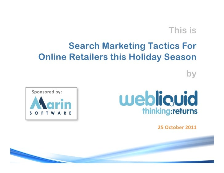 This is         Search Marketing Tactics For  Online Retailers this Holiday Season                                        ...