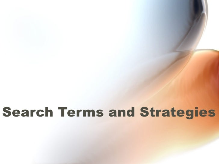 Search Terms And Strategies