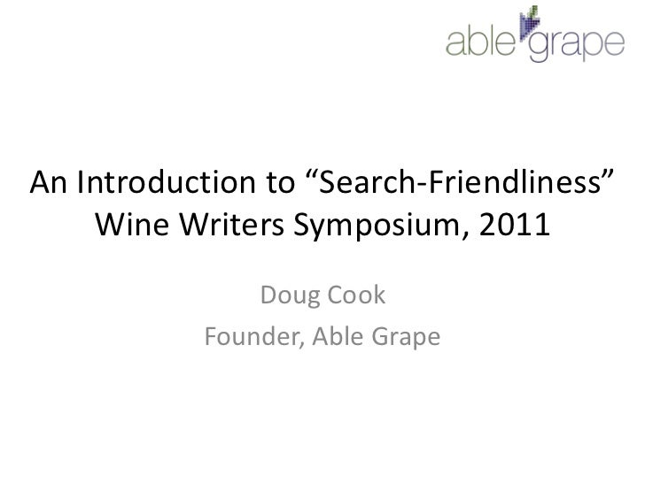 """An Introduction to """"Search Friendliness"""" for Wine Writers and Wineries"""