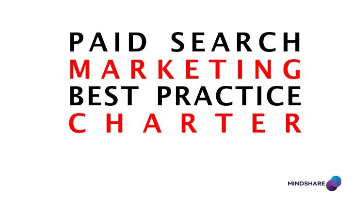 PAID SEARCHMARKETINGBEST PRACTICEC H A R T E R