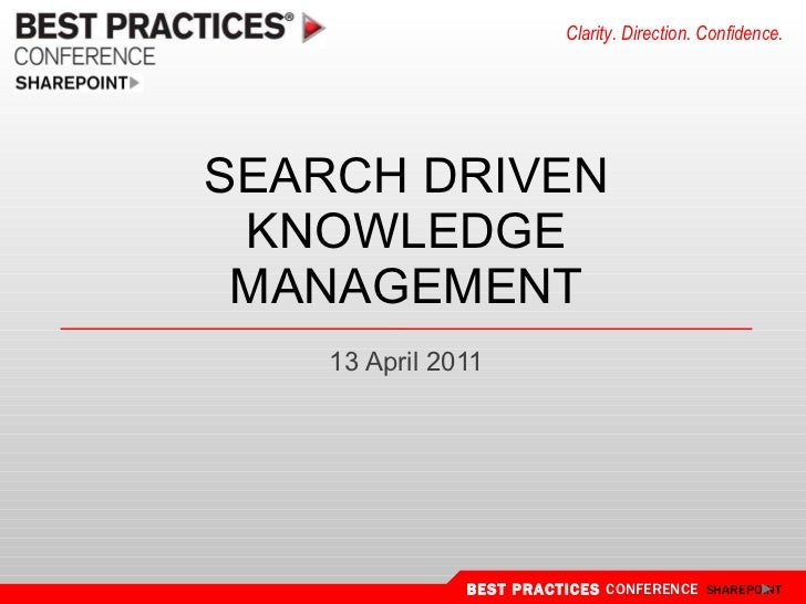 Search driven knowledge management