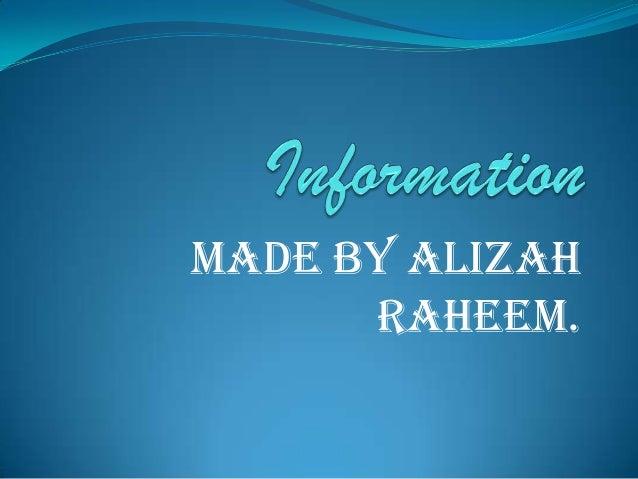 Made BY ALIZAH      Raheem.