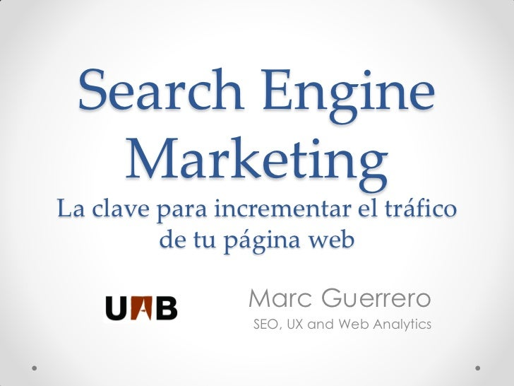 Search Engine Marketing - Marketing Web - Universidad Autónoma Barcelona