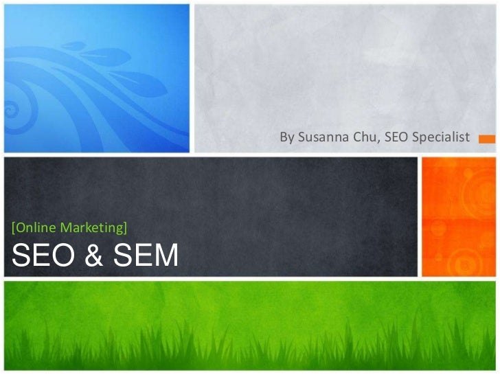 By Susanna Chu, SEO Specialist[Online Marketing]SEO & SEM