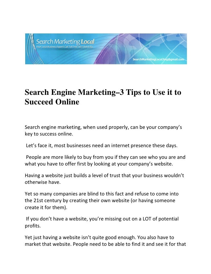 Search Engine Marketing - 3 Tips to Use It to Succeed Online