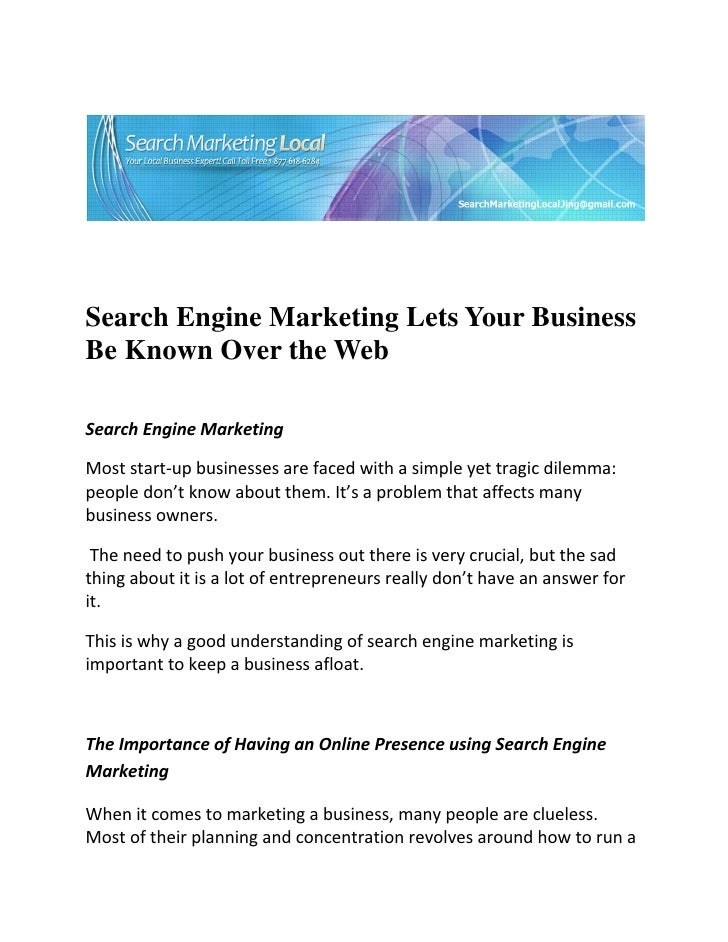Search Engine Marketing Lets Your Business Be Known Over the Webss be known over the web