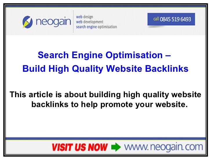 Search Engine Optimisation - Build high quality website backlinks
