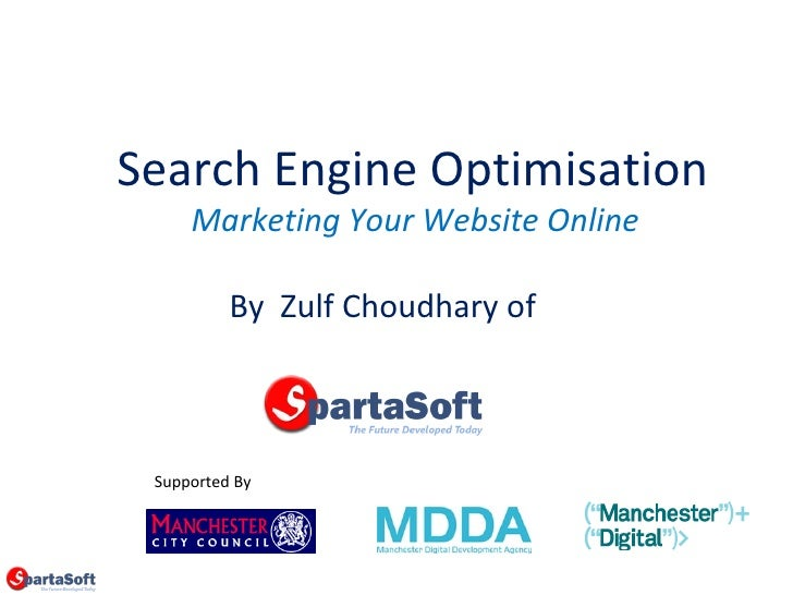 Search Engine Optimisation Marketing Your Website Online Supported By By  Zulf Choudhary of