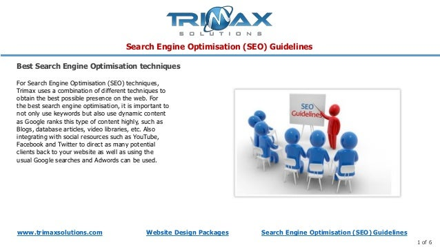 Search Engine Optimisation (SEO) Guidelineswww.trimaxsolutions.com Website Design Packages Search Engine Optimisation (SEO...