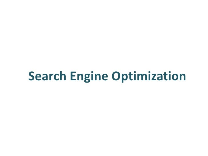 Search Engine Optimization<br />Search Engine Optimization<br />Search Engine Optimization<br />
