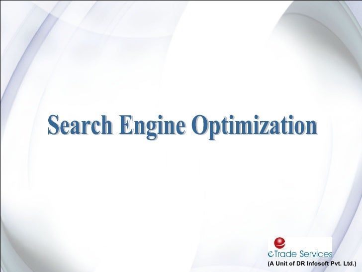 Search Engine Optimization (A Unit of DR Infosoft Pvt. Ltd.)