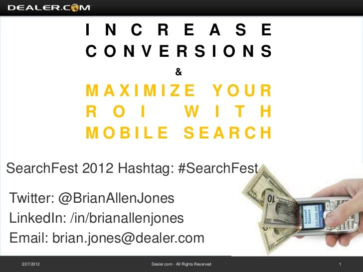 Increase Conversions & Maximize Your ROI with Mobile Search