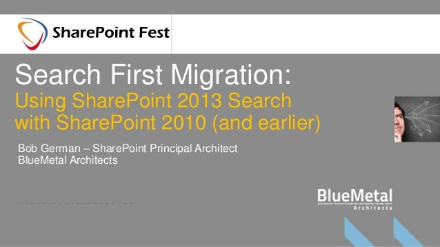 Search First Migration - Using SharePoint 2013 Search for SharePoint 2010