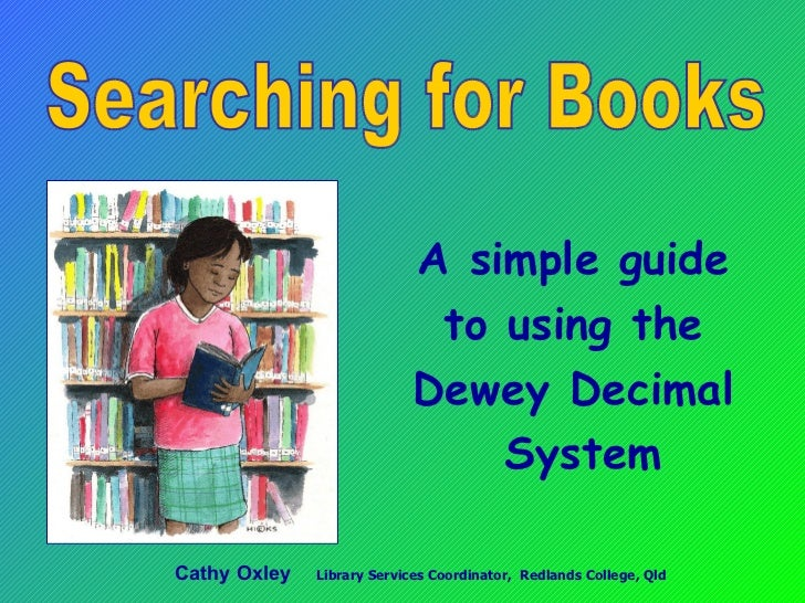 Searching for Books - Dewey Decimal System