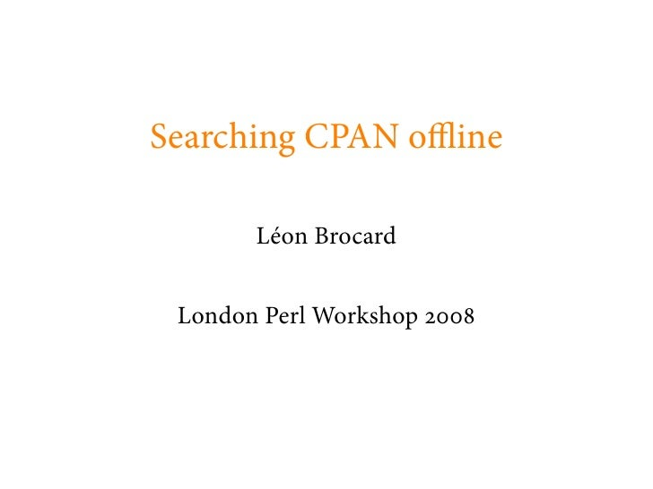 Searching CPAN Offline