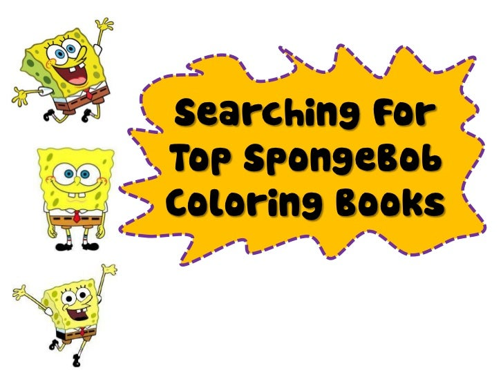 Searching ForTop SpongeBobColoring Books