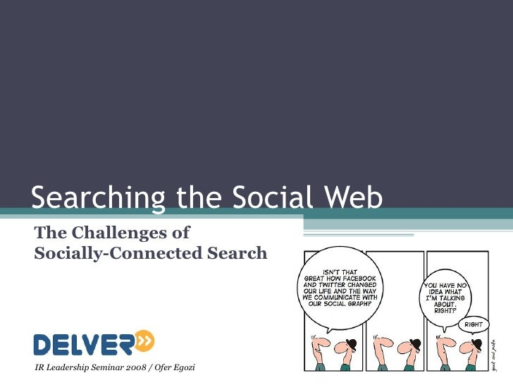 Searching The Social Web
