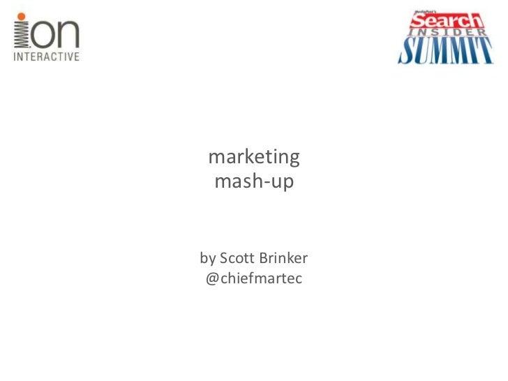 marketing<br />mash-up<br />by Scott Brinker@chiefmartec<br />