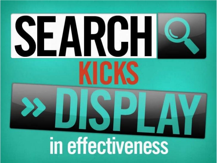 Search KicksDisplay inEffectiveness       Dr. Augustine Fou          @acfou       http://linkedin.com/in/augustinefou     ...