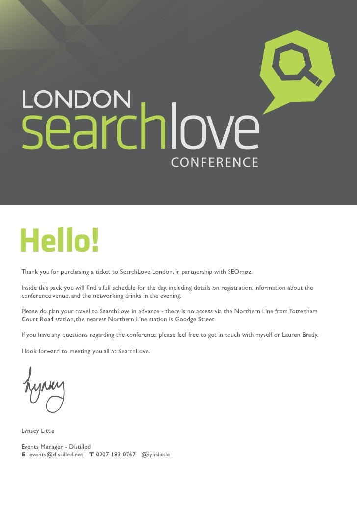 Hello!Thank you for purchasing a ticket to SearchLove London, in partnership with SEOmoz.Inside this pack you will find a ...