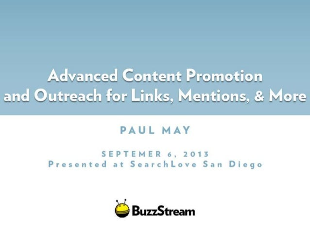 Content Promotion and Outreach for Links, Mentions, & More - Presented at #SearchLove San Diego