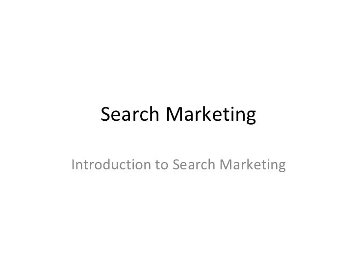 Search MarketingIntroduction to Search Marketing