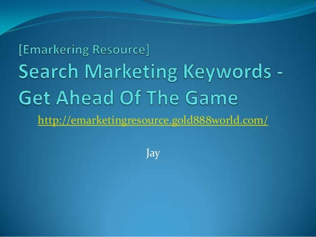 Search marketing keywords   get ahead of the game