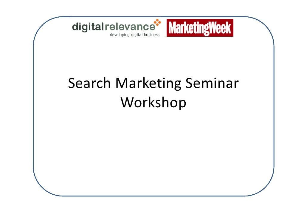 Search Marketing Seminar        Workshop
