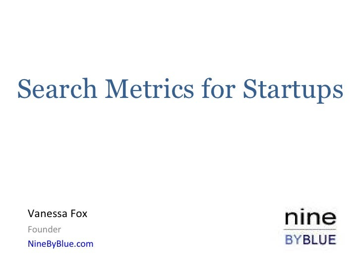 Search Metrics for Startups
