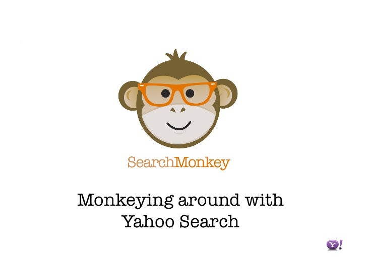 Monkeying around with     Yahoo Search
