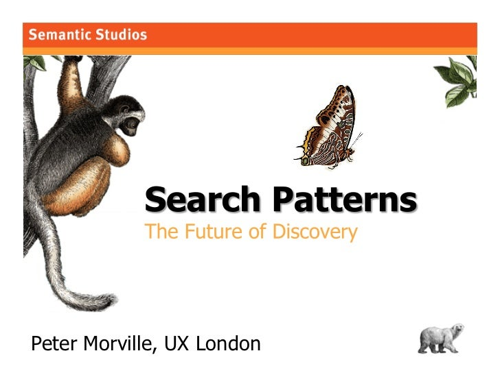 Search Patterns: The Future of Discovery