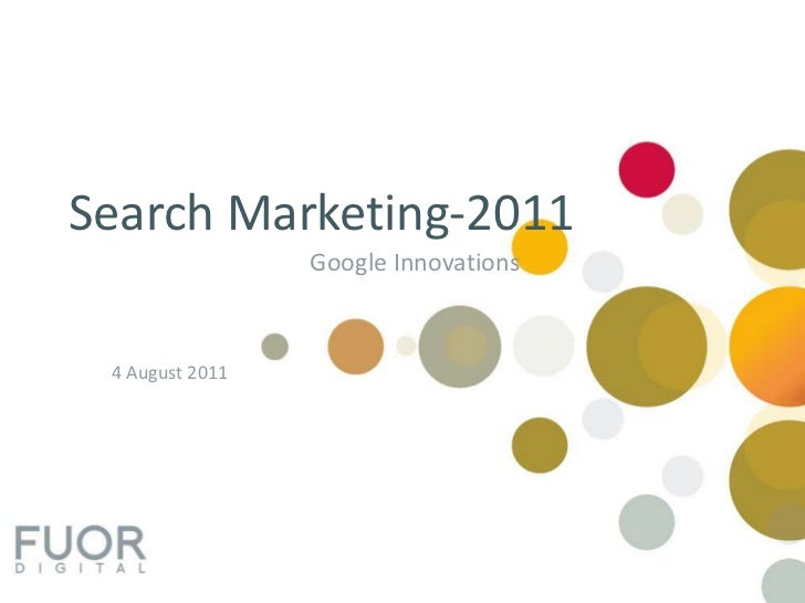 Search Marketing-2011<br />Google Innovations<br />