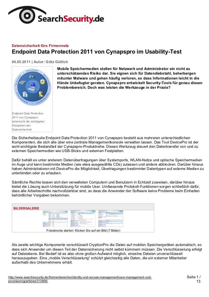 Datensicherheit fürs Firmennetz  Endpoint Data Protection 2011 von Cynapspro im Usability-Test  04.05.2011 | Autor: Götz G...