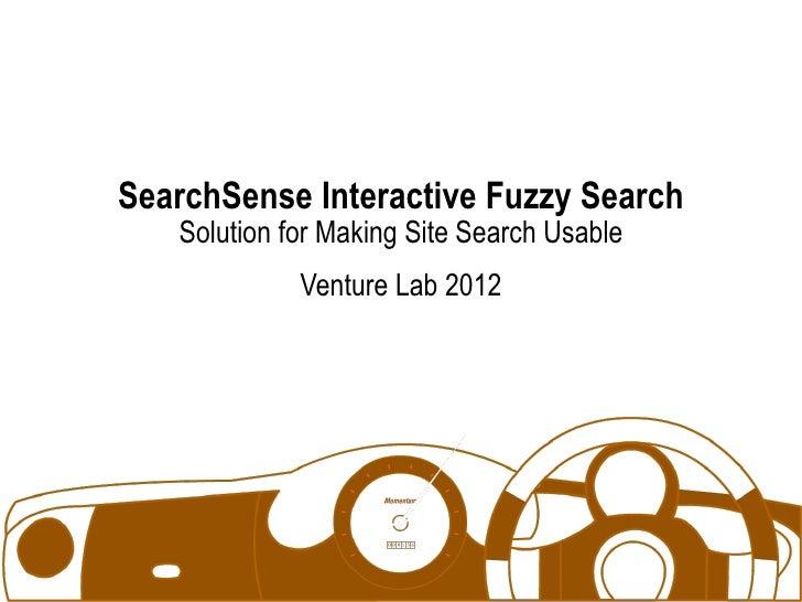 Search sense interactive fuzzy search (venture lab 2012)