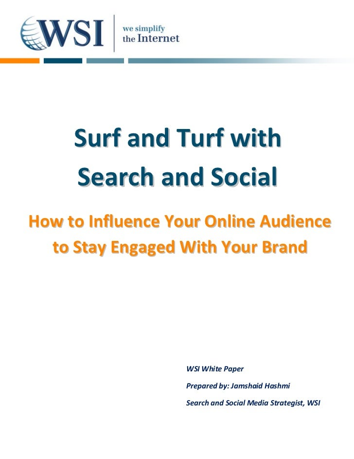 Surf and Turf with     Search and SocialHow to Influence Your Online Audience  to Stay Engaged With Your Brand            ...
