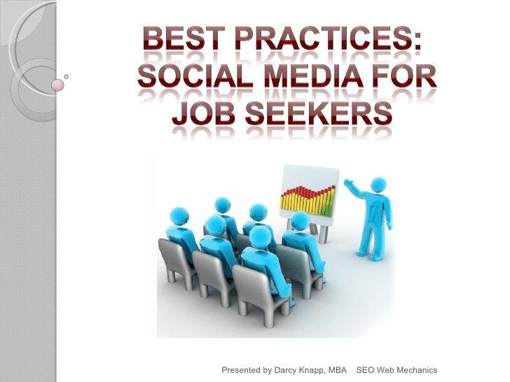 Presented by Darcy Knapp, MBA   SEO Web Mechanics