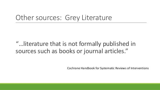 cochrane review grey literature