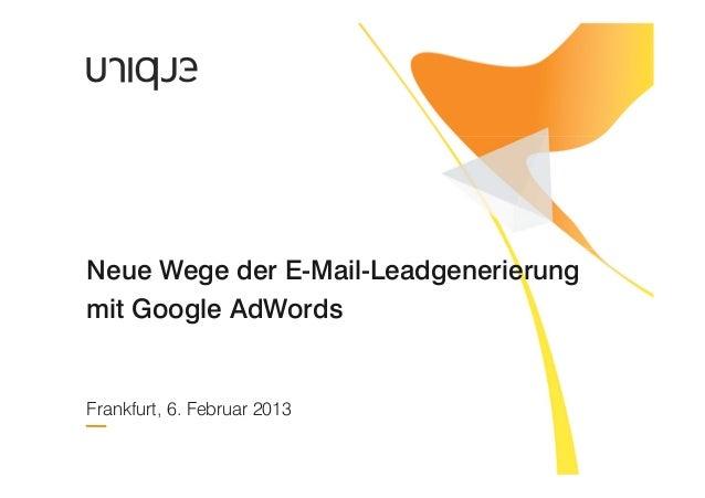 Neue Wege der E-Mail-Leadgenerierung mit Google AdWords
