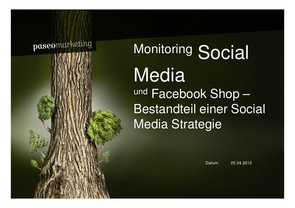 Monitoring, Social Media und Facebook Shop – Bestandteil einer Social Media Strategie